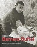 echange, troc Jean-Claude Lamy, Annabel Buffet - Bernard Buffet : secrets d'atelier