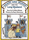 HENRY AND MUDGE AND THE LONG WEEKEND (Henry and Mudge Adventures, Bk 11) (0027780139) by Cynthia Rylant