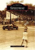 Speedway   (IN)   (Images of America)