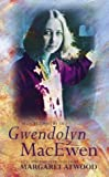 Selected Poetry of Gwendolyn Macewen