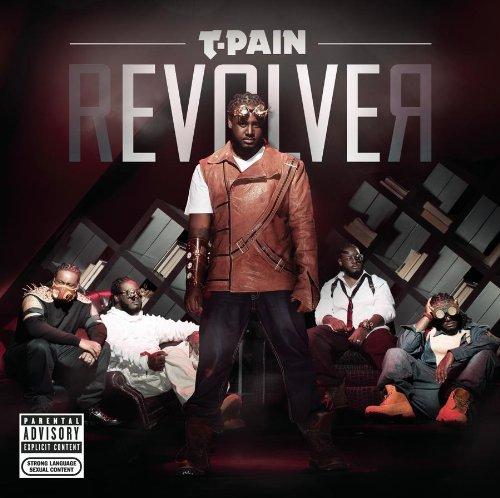 T-Pain - Revolver - Zortam Music