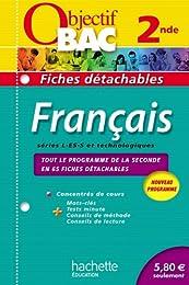 Objectif Bac - Fiches détachables - Français 2nde