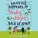 Whatever Happened to Vicky Hope's Back Up Man | Laura Kemp