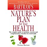 Nature's Plan for Your Healthby Thomas Bartram