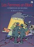 """Afficher """"Les Femmes en blanc n° 26 Opération en bourse"""""""