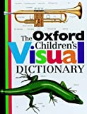 The Oxford Children's Visual Dictionary (019910302X) by Corbeil, Jean-Claude