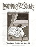 Learning to Study Teachers Guide, Book H, Grade 8