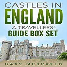 Castles in England: A Travelers' Guide Box Set | Livre audio Auteur(s) : Gary McKraken Narrateur(s) : Phillip J. Mather