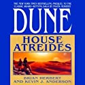 Dune: House Atreides: House Trilogy, Book 1 (       UNABRIDGED) by Brian Herbert, Kevin J. Anderson Narrated by Scott Brick
