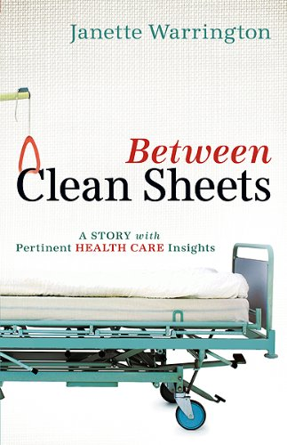 Between Clean Sheets: A Story With Pertinent Health Care Insights