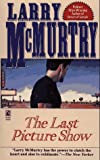 The Last Picture Show (0671753819) by Larry McMurtry