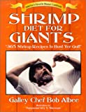 img - for Shrimp Diet for Giants - 365 Shrimp Recipes to Bust Yer Gut! book / textbook / text book