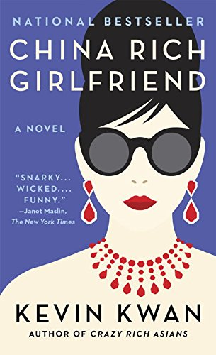 China Rich Girlfriend (Crazy Rich Asians Series Book 2) - Malaysia Online Bookstore