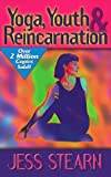 Yoga, Youth & Reincarnation (0876044038) by Jess Stearn