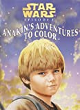 Star Wars Episode 1 Anakin's Adventures to Color (Coloring Book) (0375800220) by Redondo, Jesus