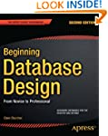 Beginning Database Design: From Novic...