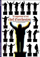 Ni empereur ni roi, chef d'orchestre © Amazon