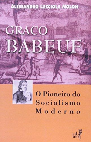 graco-babeuf-o-pioneiro-do-socialismo-moderno-em-portuguese-do-brasil