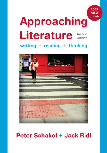 Approaching Literature with 2009 MLA Update: Writing,...