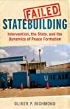 img - for Failed Statebuilding: Intervention, the State, and the Dynamics of Peace Formation book / textbook / text book