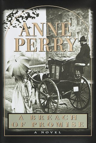 A Breach of Promise (William Monk Novels), Anne Perry