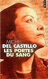 echange, troc Michel del Castillo - Les Portes du sang