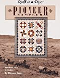 Quilt in a Day; Pioneer Sampler: (Quilt Block Party - Series Five) (0922705437) by Burns, Eleanor