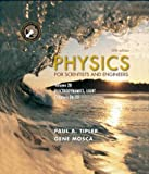Physics for Scientists and Engineers, Volume 2B: Electrodynamics; Light (0716709015) by Tipler, Paul A.