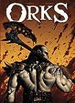 ORKS T.01 : LA VOIX DES ARMES