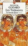 Les Thébaines, tome 5 : La seconde épouse par Godard