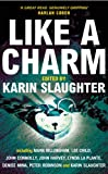 Karin Slaughter Like A Charm