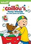 Caillou - Furry Friends / Caillou - L...