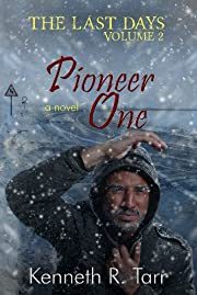 Pioneer One (The Last Days Book 2)