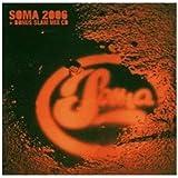 echange, troc Compilation - Soma Compilation 2006