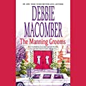 The Manning Grooms (       UNABRIDGED) by Debbie Macomber Narrated by Candace Tate