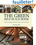 The Green Self-Build Book: How to Des...