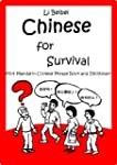 Chinese for Survival: Mini Mandarin C...