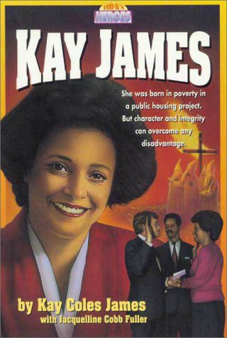 Image for Kay James (Today's Heroes Series)