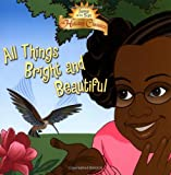 All Things Bright and Beautiful (Jump at the Sun Holiday Classics)