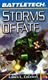 Storms of Fate (Battletech, No. 54) (0451458761) by Coleman, Loren