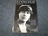 Ivy When Young: Early Life of I.Compton-Burnett, 1884-1919 (0850315042) by Spurling, Hilary