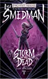 Storm of the Dead (0786947012) by Lisa Smedman