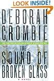 The Sound of Broken Glass: A Novel (Duncan Kincaid / Gemma James Book 15)