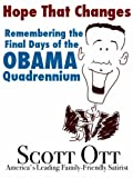 Hope That Changes: Remembering the Final Days of the Obama Quadrennium