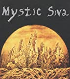 Mystic Siva Under the Influence