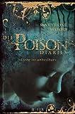 Die Poison Diaries. Band 1