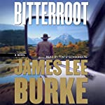 Bitterroot | James Lee Burke