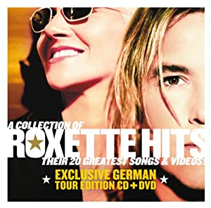 Roxette Hits (Exclusive German Tour Edition)
