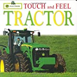 John Deere: Touch and Feel: Tractor (Touch & Feel)