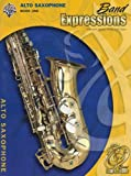img - for Band Expressions 1 Alto Sax (Expressions Music Curriculum[tm]) book / textbook / text book